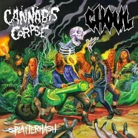 Ranger - Cannabis Corpse/Ghoul - Splatterhash split