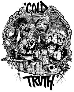 Cold Truth shirt design