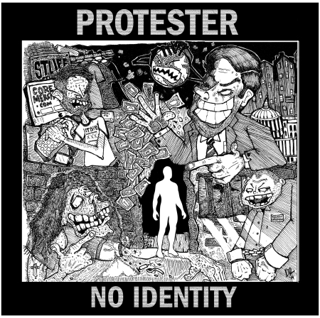 """Protester """"No Identity"""" 7"""" cover."""